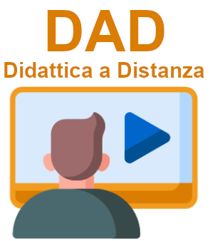 DAD - Didattica a Distanza